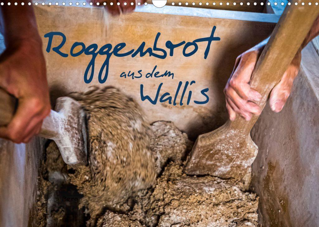 Titelbild Kalender Roggenbrot aus dem Wallis